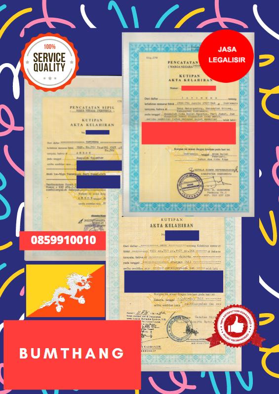 Jasa Legalisir Akta Lahir Indonesia Di Bumthang - Bhutan || 08559910010