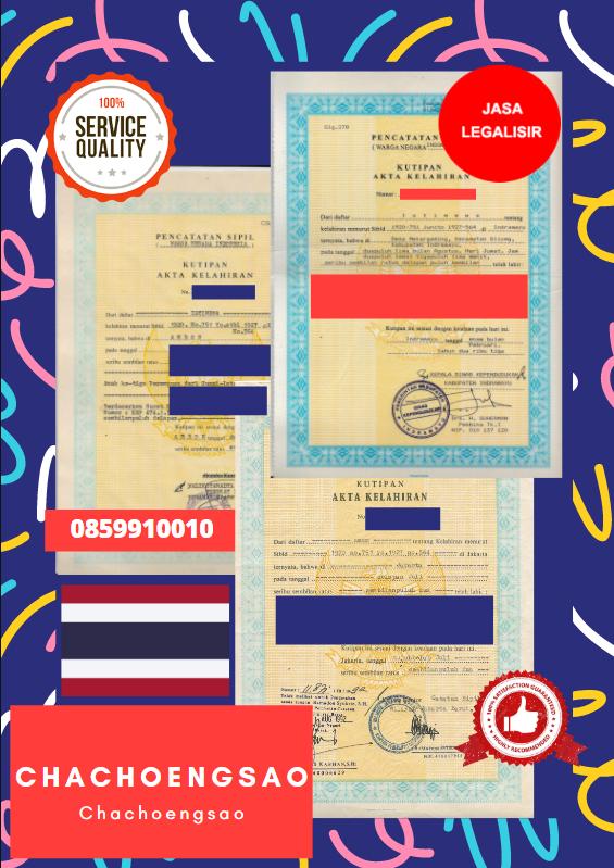Jasa Legalisir Akta Lahir Indonesia Di Chachoengsao - Thailand || 08559910010