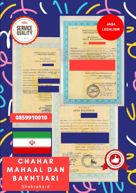 Jasa Legalisir Akta Lahir Indonesia Di Chahar Mahaal dan Bakhtiari - Iran || 08559910010