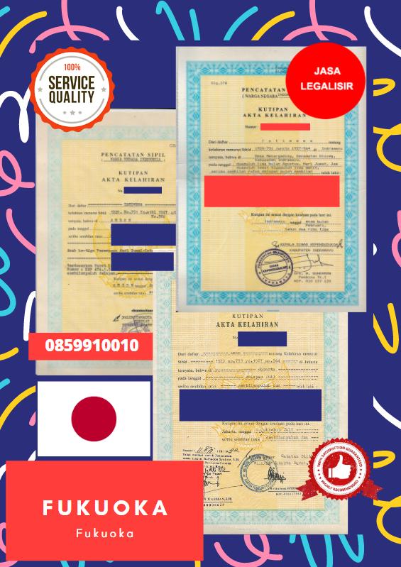 Jasa Legalisir Akta Lahir Indonesia Di Fukuoka - Jepang    08559910010