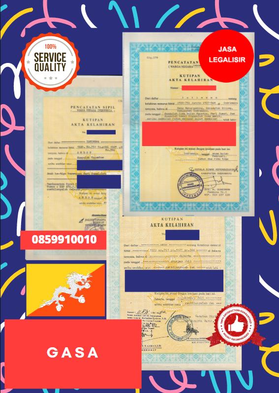 Jasa Legalisir Akta Lahir Indonesia Di Gasa - Bhutan || 08559910010