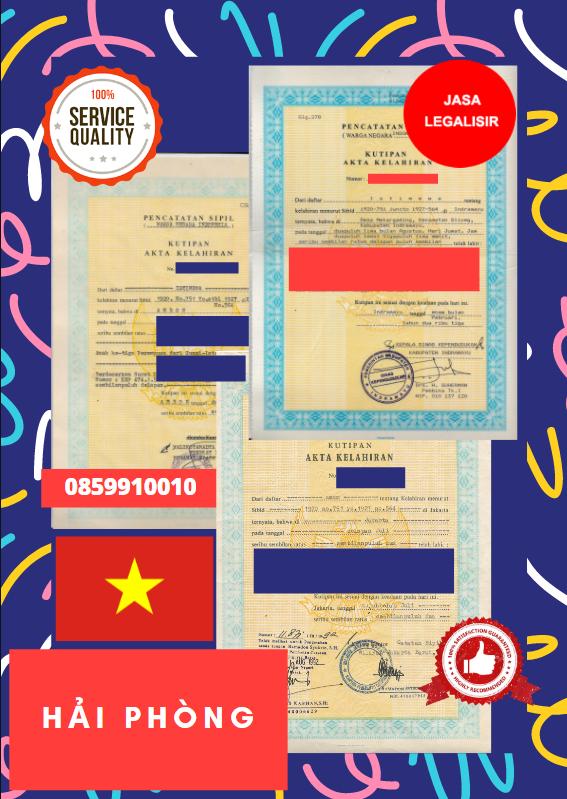 Jasa Legalisir Akta Lahir Indonesia Di Hải Phòng - Vietnam    08559910010