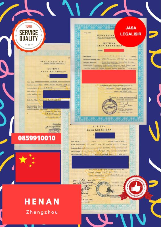 Jasa Legalisir Akta Lahir Indonesia Di Henan - Tiongkok    08559910010