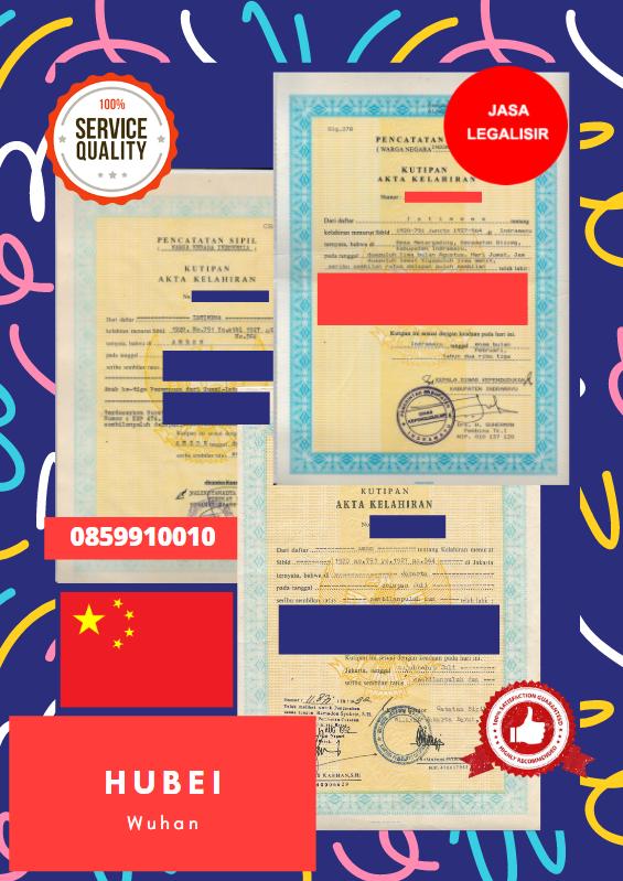 Jasa Legalisir Akta Lahir Indonesia Di Hubei - Tiongkok    08559910010
