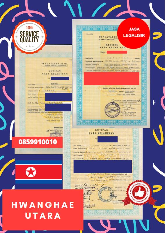 Jasa Legalisir Akta Lahir Indonesia Di Hwanghae Utara - Korea Utara || 08559910010