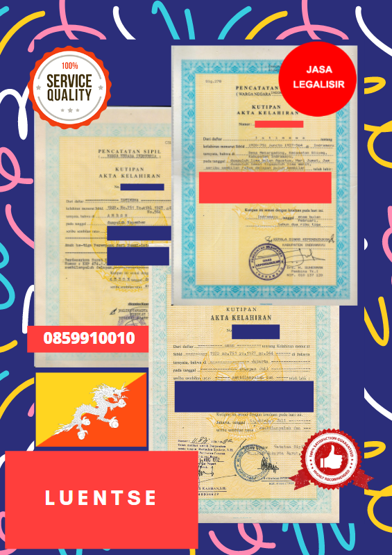 Jasa Legalisir Akta Lahir Indonesia Di Luentse - Bhutan || 08559910010