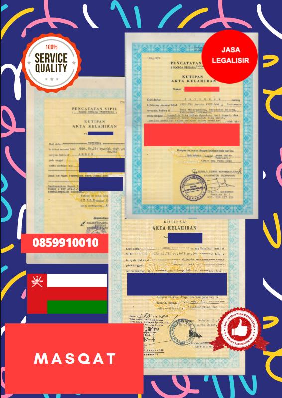 Jasa Legalisir Akta Lahir Indonesia Di Masqat - Oman    08559910010