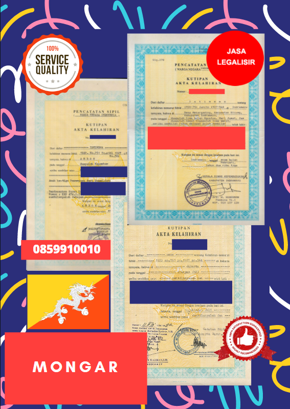 Jasa Legalisir Akta Lahir Indonesia Di Mongar - Bhutan || 08559910010