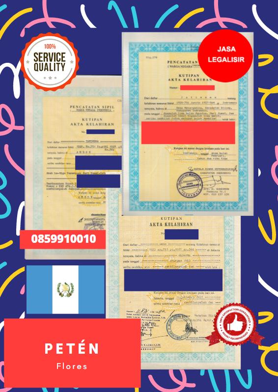 Jasa Legalisir Akta Lahir Indonesia Di Flores - Guatemala || 08559910010