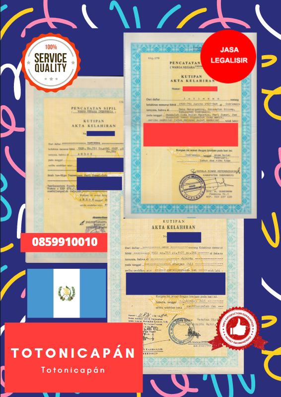 Jasa Legalisir Akta Lahir Indonesia Di Totonicapán - Guatemala || 08559910010