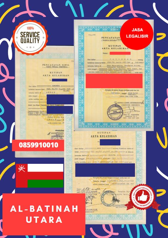 Jasa Legalisir Akta Lahir Indonesia Di Al-Batinah Utara - Oman    08559910010