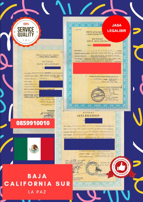 Jasa Legalisir Akta Lahir Indonesia Di Baja California Sur - Meksiko    08559910010