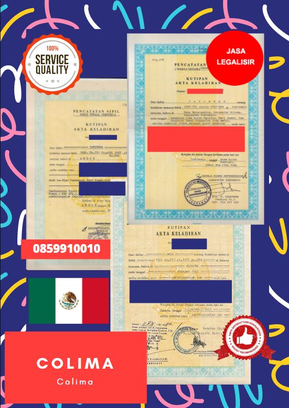 Jasa Legalisir Akta Lahir Indonesia Di Colima - Meksiko    08559910010