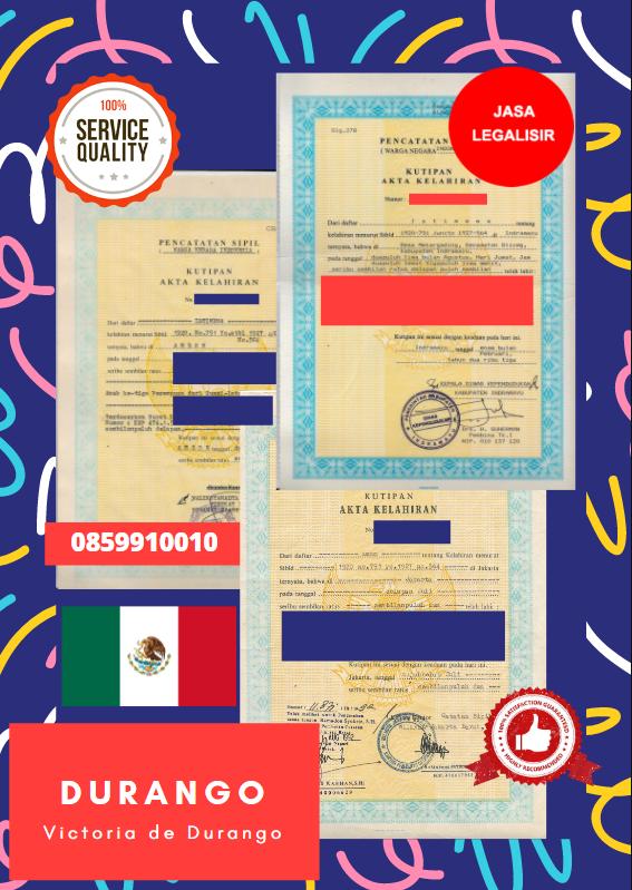 Jasa Legalisir Akta Lahir Indonesia Di Durango - Meksiko    08559910010