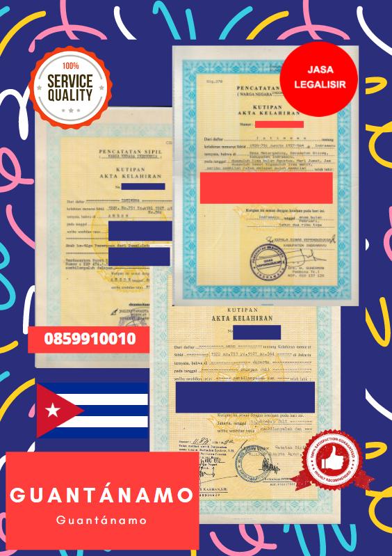 Jasa Legalisir Akta Lahir Indonesia Di Guantánamo - Kuba || 08559910010